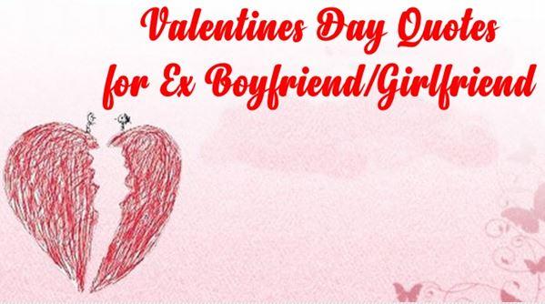 50+ BEST] Valentines Day Quotes for Ex Girlfriend, Boyfriend ...