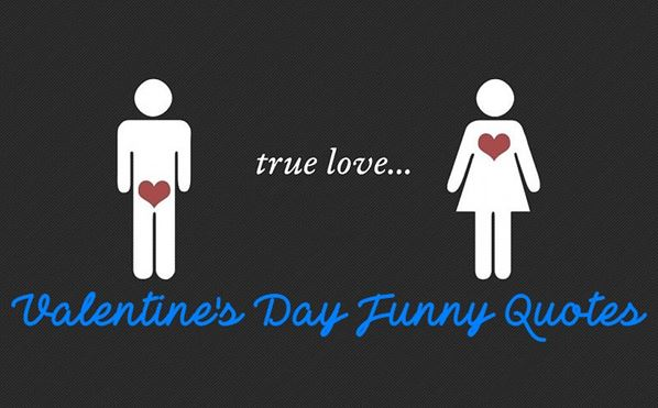 Valentines Day Funny Quotes For Friends And Colleagues