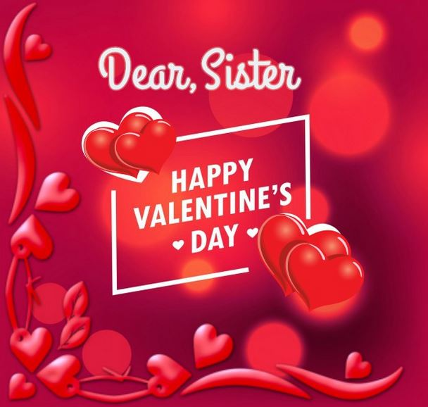 Special Valentines Day Quotes for Sister