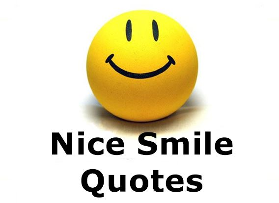 Nice Smile Quotes | Beautiful Quotes about Smiling