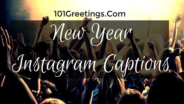 happy new year instagram captions